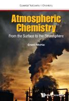 Grant Ritchie - Atmospheric Chemistry: From the Surface to the Stratosphere (Essential Textbooks in Chemistry) - 9781786341761 - V9781786341761