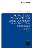 Thomas Davies - Protest, Social Movements, and Global Democracy since 2011: New Perspectives (Research in Social Movements, Conflicts and Change) - 9781786350282 - V9781786350282