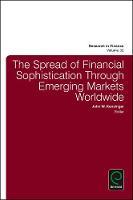 John W. Kensinger - The Spread of Financial Sophistication Through Emerging Markets Worldwide (Research in Finance) - 9781786351562 - V9781786351562