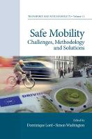 - Safe Mobility: Challenges, Methodology and Solutions: 10 (Transport and Sustainability) - 9781786352248 - V9781786352248