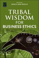Grace Ann Rosile - Tribal Wisdom for Business Ethics - 9781786352880 - V9781786352880