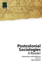Julian Go - Postcolonial Sociologies: A Reader (Political Power and Social Theory) - 9781786353269 - V9781786353269