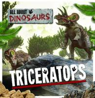 Allatson, Amy - Triceratops (All About Dinosaurs) - 9781786370624 - V9781786370624