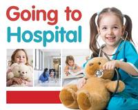 Brundle, Jo - Going to Hospital (First Experiences) - 9781786370716 - V9781786370716