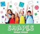 Brundle, Joanna - Shapes (First Maths) - 9781786371218 - V9781786371218