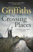 Griffiths, Elly - The Crossing Places - 9781786481863 - 9781786481863