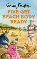 Bruno Vincent (author), Bruno Vincent (read by) - Five Get Beach Body Ready - 9781786488091 - V9781786488091
