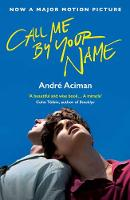 Andre Aciman - Call Me By Your Name - 9781786495259 - 9781786495259