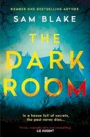 Blake, Sam - The Dark Room - 9781786498601 - 9781786498601