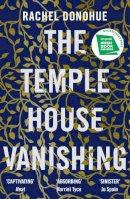 Donohue, Rachel - The Temple House Vanishing - 9781786499394 - 9781786499394