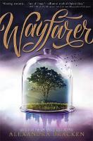 Bracken, Alexandra - Wayfarer: Book 2 (Passenger) - 9781786540027 - 9781786540027
