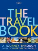 Lonely Planet - The Travel Book: A Journey Through Every Country in the World - 9781786571205 - V9781786571205