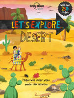 Lonely Planet Kids - Lonely Planet Let's Explore... Desert (Lonely Planet Kids) - 9781786573124 - V9781786573124