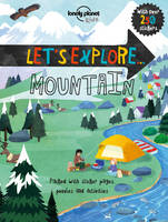 Lonely Planet Kids - Lonely Planet Let's Explore... Mountain (Lonely Planet Kids) - 9781786573131 - V9781786573131