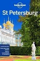 Lonely Planet, Richmond, Simon, St Louis, Regis - Lonely Planet St Petersburg (Travel Guide) - 9781786573650 - 9781786573650