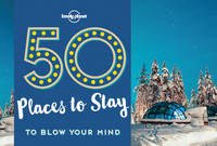 Lonely Planet - 50 Places To Stay To Blow Your Mind (Lonely Planet) - 9781786574053 - V9781786574053