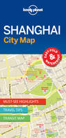 Lonely Planet - Lonely Planet Shanghai City Map (Travel Guide) - 9781786575050 - V9781786575050