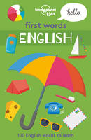 Lonely Planet Kids - First Words - English 1 (Lonely Planet Kids) - 9781786577375 - V9781786577375