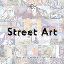 Lonely Planet, Ed Bartlett - Street Art (Lonely Planet) - 9781786577573 - V9781786577573