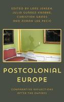 - Postcolonial Europe: Comparative Reflections after the Empires - 9781786603043 - V9781786603043