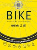 North, David - Bike: Keeping Fit, Fun & Easy Maintenance (Health & Sport) - 9781786640840 - V9781786640840