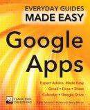 Johnson, Luke - Step-by-Step Google Apps: Expert Advice, Made Easy (Everyday Guides Made Easy) - 9781786641977 - V9781786641977