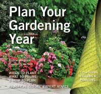 Mikolajski, Andrew - Plan Your Gardening Year: Plan, Plant and Maintain (Digging and Planting) - 9781786642264 - V9781786642264