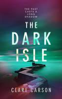 Carson, Clare - The Dark Isle (Sam Coyle Trilogy) - 9781786690548 - V9781786690548