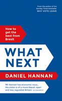Hannan, Daniel - What Next - 9781786691934 - V9781786691934