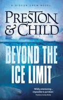 Preston, Douglas, Child, Lincoln - Beyond the Ice Limit - 9781786692061 - V9781786692061