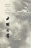Wood, Frances - Great Books of China - 9781786694522 - V9781786694522