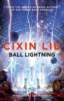 Liu, Cixin - Ball Lightning - 9781786694690 - V9781786694690