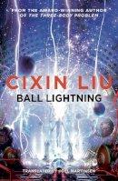 Cixin Liu - Ball Lightning - 9781786694706 - KKD0007154