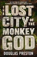 Preston, Douglas - The Lost City of the Monkey God - 9781786695079 - V9781786695079
