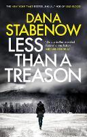 Stabenow, Dana - Less Than a Treason (A Kate Shugak Investigation) - 9781786695710 - V9781786695710
