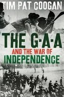 - The GAA and the War of Independence - 9781786697035 - V9781786697035