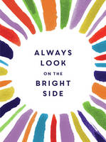 Summersdale - Always Look on the Bright Side - 9781786850232 - V9781786850232