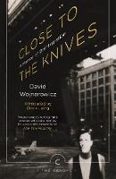 David Wojnarowicz - Close to the Knives - 9781786890276 - 9781786890276