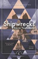 Yoshimura, Akira - Shipwrecks (Canons) - 9781786890535 - 9781786890535