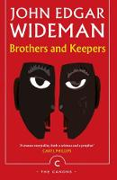Wideman, John Edgar - Brothers and Keepers (Canons) - 9781786892041 - 9781786892041