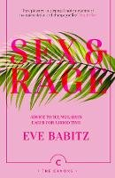 Babitz, Eve - Sex & Rage: Advice to Young Ladies Eager for a Good Time (Canons) - 9781786892744 - 9781786892744