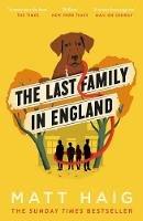 Haig, Matt - The Last Family in England - 9781786893222 - 9781786893222