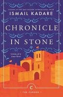 Kadare, Ismail - Chronicle In Stone (Canons) - 9781786894496 - 9781786894496