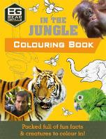 Bear Grylls - Bear Grylls Colouring Books in the Jungle (Bear Grylls Activity) - 9781786960016 - V9781786960016