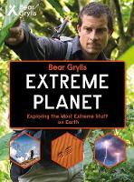 Weldon Owen Limited (UK), Grylls, Bear - Bear Grylls Extreme Planet - 9781786960030 - V9781786960030