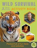 BEAR GRYLLS - Bear Grylls Activity Series: Wild Survival - Bear Grylls - 9781786960085 - 9781786960085