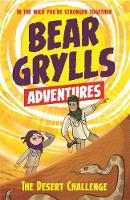 Grylls, Bear - A Bear Grylls Adventure 2: The Desert Challenge - 9781786960139 - V9781786960139