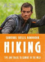 Grylls, Bear - Bear Grylls Survival Skills: Hiking - 9781786960313 - V9781786960313