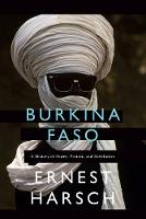 Harsch, Ernest - Burkina Faso: A History of Power, Protest and Revolution - 9781786991355 - V9781786991355
