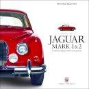 Thorley, Nigel - Jaguar Mark 1 & 2: A Celebration of Jaguar's classic sporting saloons (Great Cars) - 9781787110243 - V9781787110243